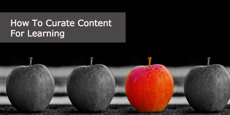 How To Curate Content For Learning | Anders Pink
